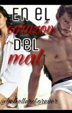 EN EL CORAZÓN DEL MAL by bestsellersforever