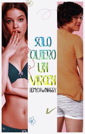 Sólo Quiero Un Virgen. ☞ Harry Styles.