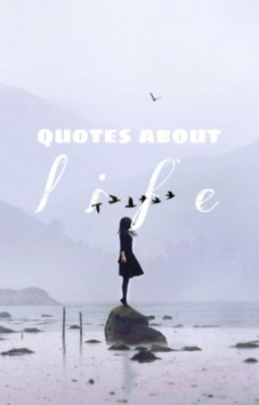 Quotes about LIFE - Confused Relationship - Wattpad