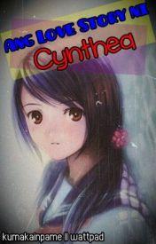 Ang Love Story ni Cynthea. by kumakainpame