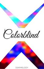 Colorblind by DeafMelody