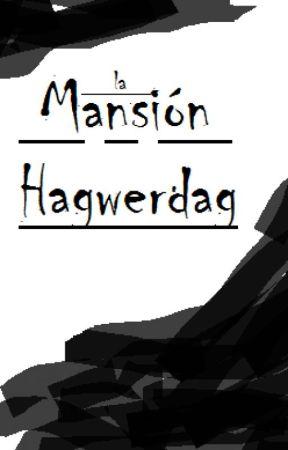La mansión hagwerdag by DanellRomero