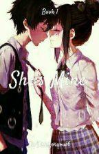 She's mine  by Taikiforyou16