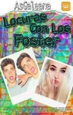 Locuras Con Los Foster by AsGaleana