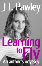 Learning to Fly by JLPawley