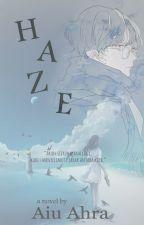 HAZE by yooahra03
