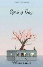 SPRING DAY (still waiting) by Februarieskies