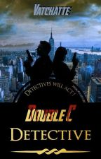 Double C Detective by Vatchatte