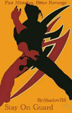 Stay On Guard (feat. Tekken) by Shadow716