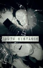 Foutue Distance [ Livaï × Reader ] by hystoria8reiss