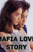 (COMPLETE)Mafia Love Story by Sawotaetae