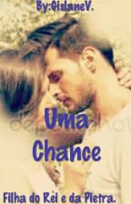 Uma chance by GislaneVictor
