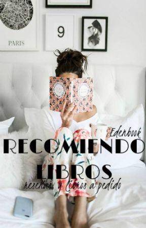 RECOMIENDO LIBROS (+libros a pedido formato word, pdf, ebook) by Edenbook