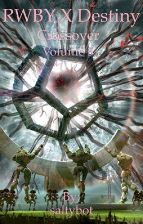 Rwby x Destiny crossover volume 3 by saltybot