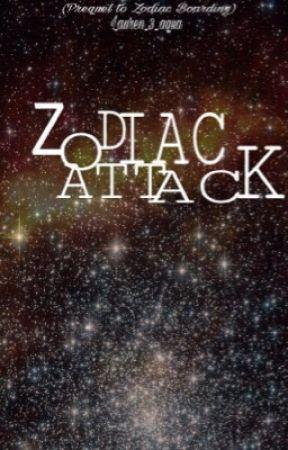Zodiac Attack (Prequel  to Zodiac Boarding) by lauren_3_aqua