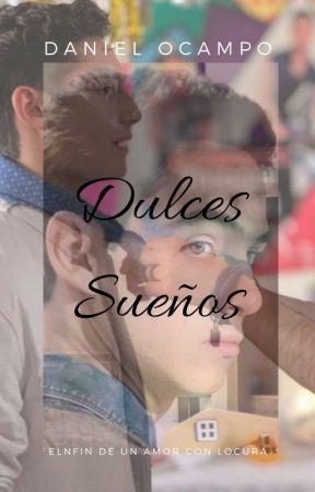 DULCES SUEÑOS || JOERICK Y MAS || by DannielJE