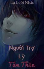 {Yandere} Người trợ lý tâm thần by lu_luoi_nhac