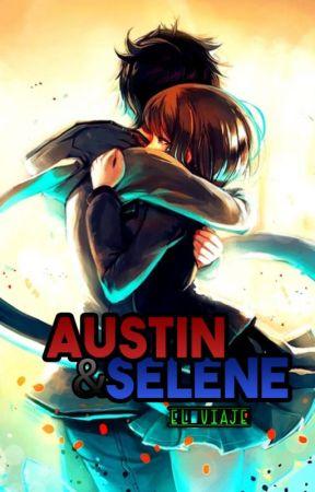 AUSTIN&SELENE  [EL VIAJE] by KAZARUWTT