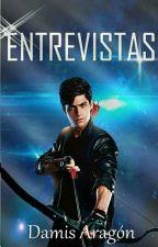 ¡ENTREVISTAS!😍✔ by DanaheAragon