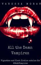 All the Damn Vampires by KateGoodman89