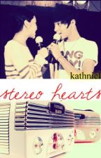 Stereo Hearts (Kathniel FF) by brokensmiles