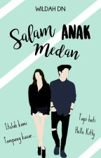 SW-7 : Salam Anak Medan by wildahdnt