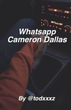Whatsapp ~ Cameron Dallas by todxxxz