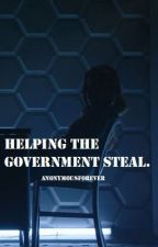 Helping the Government Steal by anonymousforever