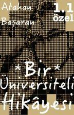 (Yeni) Bir Üniversiteli Hikâyesi 1.1 *özel* by atahanbasaran