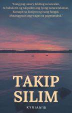 Takipsilim by Kyrian18