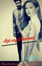 Aşk engel tanımaz by RanaKarata6