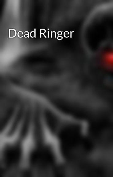 Dead Ringer by MatthewBiel