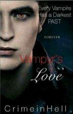 Vampyr's Love by CrimeInHell