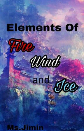 Elements of Fire, Wind and Ice by Lady_Lalisa_Park