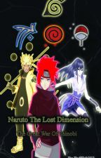 Naruto The Lost Dimension : Mission Should Completed (#wattys2018) by Fadillah212