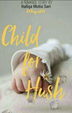 Child For Husb by Rarrafi