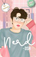 Nerd - OSH ✔ [COMPLETE] by yuzihaaan