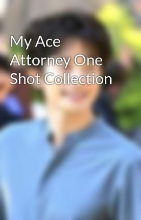 My Ace Attorney One Shot Collection - My Real Father