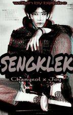 Sengklek   ChanyeolxJoy by xxgdin
