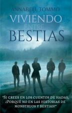 Viviendo Entre Bestias I (One Direction) by BellTomlinson1D_5SOS