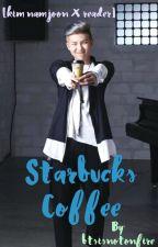Starbucks Coffee    k.n.j by btsisnotonfire