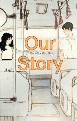 [Thiên Yết x Bảo Bình] Our Story