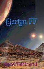 Garlyn FF by Jessicawrites15