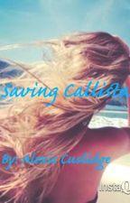 Saving Callista by lexie_luv45