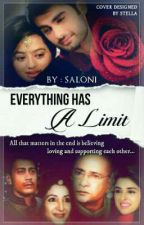 """swasan """"Everything Has a Limit""""  by Saloni798"""