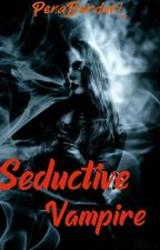 Seductive Vampire by Hana_sakuraa