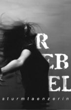 Rebellin by sturmtaenzerin