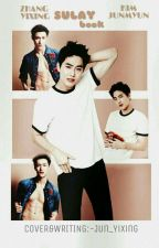 SULAY BOOK ||SULAY|| by Jun_Yixing