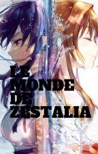 Le monde de Zestalia by Lovegrlx