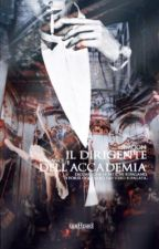IL DIRIGENTE DELL'ACCADEMIA. [#Wattys2017] by SimooN_